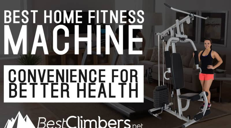 Best Home Fitness Machine