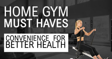 Disclosing the Best Home Gym Must Haves